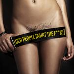 Loca People What the F--k klingelton